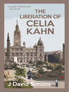 The Liberation of Celia Kahn (eBook)